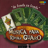 Play & Download Música para Tomar Guaro, Vol. 1 - De Fonda en Fonda by Various Artists | Napster