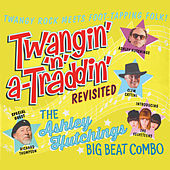 Play & Download Twangin' 'N' A-Traddin' Revisited by Ashley Hutchings | Napster