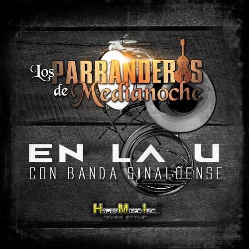 Play & Download En la U by Los Parranderos De Medianoche | Napster