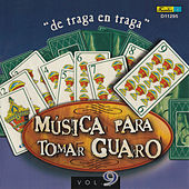 Play & Download Música para Tomar Guaro, Vol. 9 - De Traga en Traga by Various Artists | Napster
