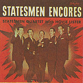 Play & Download Encores by Hovie Lister and The Statesmen | Napster
