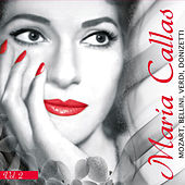 Play & Download Mozart, Bellini, Verdi, Donizetti by Maria Callas | Napster