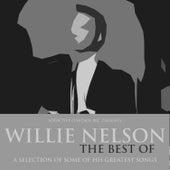 Willie Nelson - The Best Of von Willie Nelson