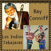 Play & Download Ray Conniff y los Indios Tabajaras by Various Artists | Napster
