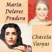 Chavela Vargas y María Dolores Pradera by Various Artists