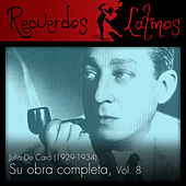 Julio de Caro: Su Obra Completa (1929-1934), Vol. 8 by Various Artists