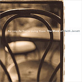 Play & Download As Long as You're Living Yours: The Music of Keith Jarrett by Various Artists | Napster