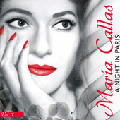 Play & Download 1. A night in Paris. by Maria Callas | Napster
