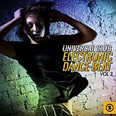 Play & Download Universal Club Electronic Dance Beat, Vol. 3 by Various Artists | Napster