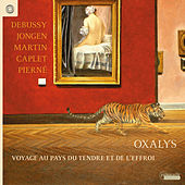Debussy: Sonata for Flute, Viola and Harp - Jongen: Pieces for Flute, Cello & Harp - Martin: Pavane by Oxalys