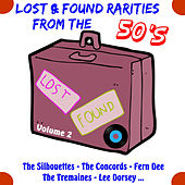Lost and Found Rarities from the Fifties, Vol. 2 by Various Artists