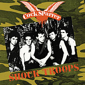 Shock Troops by C*ck Sparrer