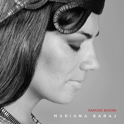Sangre Buena by Mariana Baraj