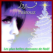 Play & Download Les plus belles chansons de Noël by Fairuz | Napster