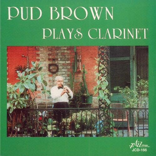 Pud Brown Plays Clarinet by Albert