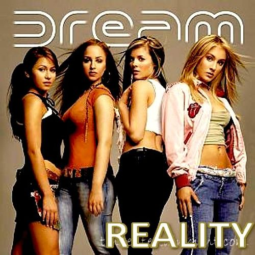 Dream Reality by Dream