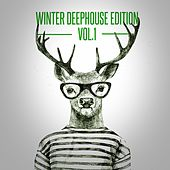 Play & Download Winter Deephouse Edition, Vol. 1 by Various Artists | Napster