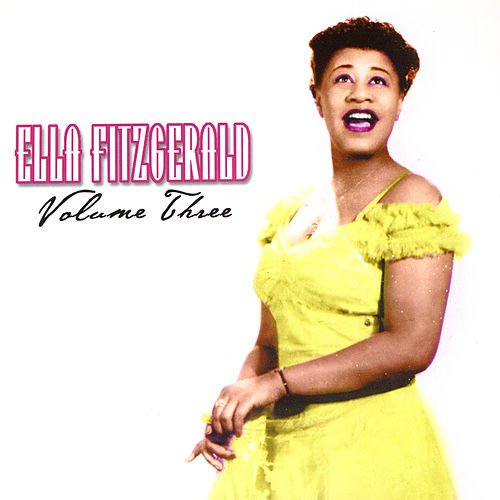 Play & Download Volume Three by Ella Fitzgerald | Napster