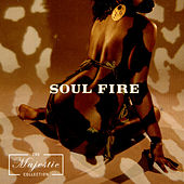 Play & Download Soul Fire: The Majestic Collection by Various Artists | Napster