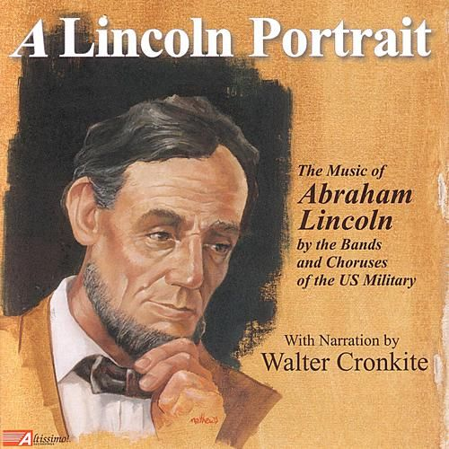 Play & Download A Lincoln Portrait by Various Artists | Napster