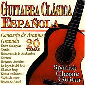 Play & Download Spanish Classic Guitar by Guitarra Clasica Espanola | Napster