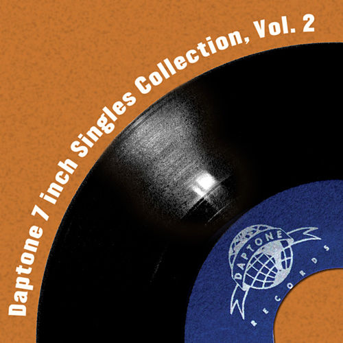 Play & Download Daptone 7 Inch Singles Collection Vol. 2 by Various Artists | Napster