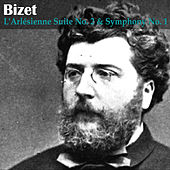 Play & Download Bizet: L'Arlésienne Suite No. 2 and Symphony No. 1 by London Symphony Orchestra | Napster