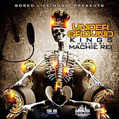 Underground Kings (Hosted by Machie Rei) by Various Artists