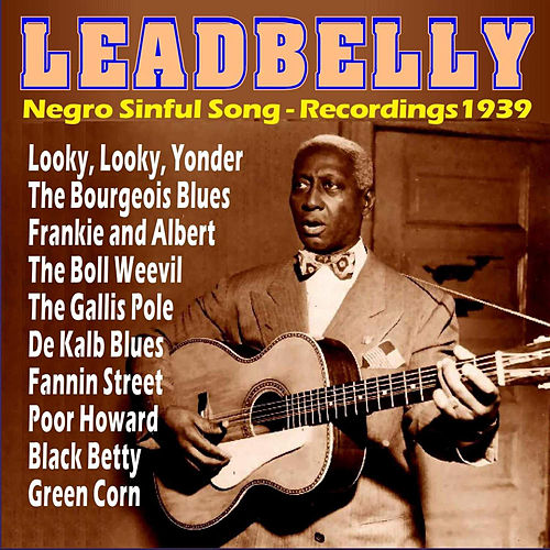 Play & Download Negro Sinful Song - Recordings 1939 by Ledbelly | Napster