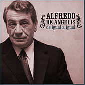 Play & Download De Igual a Igual by Alfredo De Angelis | Napster