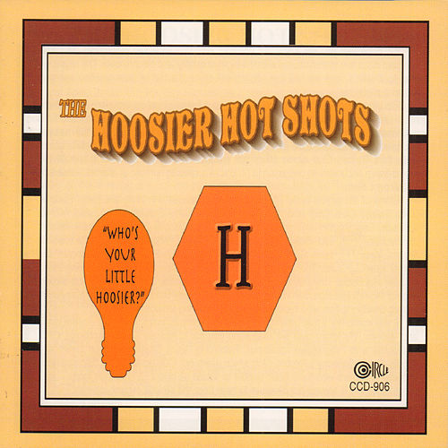 Play & Download Who's Your Little Hoosier? by Hoosier Hot Shots | Napster
