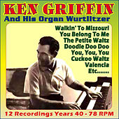 12 Recordings Years 40 - (78 Rpm) by Ken Griffin