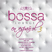 Play & Download Más Bossa Lounge en Español 3 by Various Artists | Napster