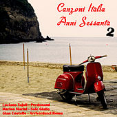 Play & Download Canzoni Italia anni sessanta, Vol. 2 by Various Artists | Napster