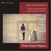 Excepciones: Contemporary Spanish Music for Guitar by Pedro Rojas Ogáyar