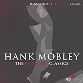 Hank Mobley - The Red Poppy Classics von Hank Mobley