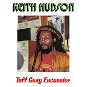 Tuff Gong Encounter by Keith Hudson