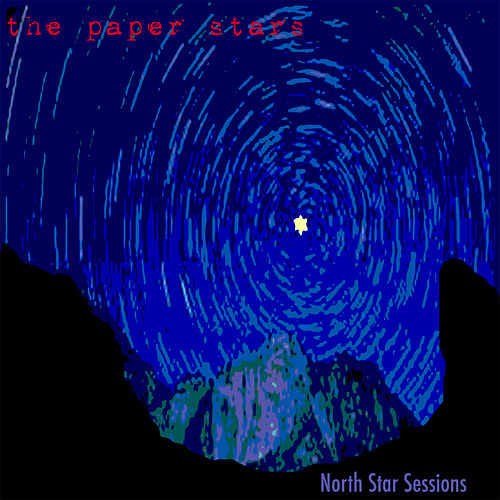 North Star Sessions by The Paper Stars