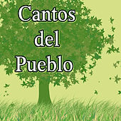 Play & Download Cantos del Pueblo by Various Artists | Napster