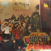 La Gran Noche de Peña, Vol. 6 by Various Artists