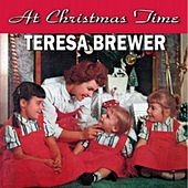 Play & Download At Christmas Time by Teresa Brewer | Napster