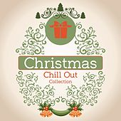 Play & Download Christmas Chill out Collection by Various Artists | Napster