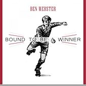 Bound To Be a Winner von Ben Webster