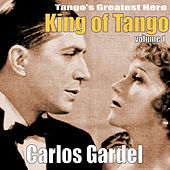 Play & Download King of Tango, Vol. 1 by Carlos Gardel | Napster