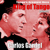 Play & Download King of Tango, Vol. 2 by Carlos Gardel | Napster
