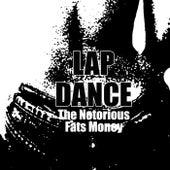 Lap Dance by Fats Money