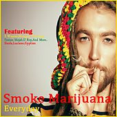 Smoke Marijuana Everyday by Various Artists