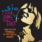 The Girl You Lost by Sia