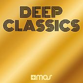 Play & Download +Mas Label: Deep Classics by Various Artists | Napster
