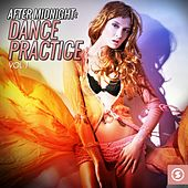 After Midnight Dance Practice, Vol. 1 by Various Artists